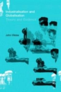 Ebook in inglese Industrialization and Globalization Weiss, John