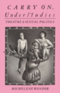 Foto Cover di Carry on Understudies, Ebook inglese di Michelene Wandor, edito da Taylor and Francis