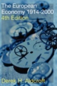Ebook in inglese European Economy 1914-1990 Aldcroft, Derek