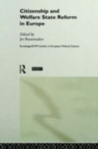 Ebook in inglese Citizenship and Welfare State Reform in Europe -, -