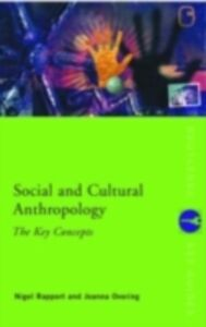 Ebook in inglese Social and Cultural Anthropology: The Key Concepts Overing, Joanna , Rapport, Nigel