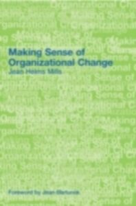 Ebook in inglese Making Sense of Organizational Change Helms-Mills, Jean
