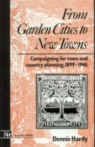 Foto Cover di From Garden Cities to New Towns, Ebook inglese di Dennis Hardy, edito da Taylor and Francis