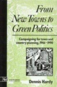 Ebook in inglese From New Towns to Green Politics Hardy, Dennis