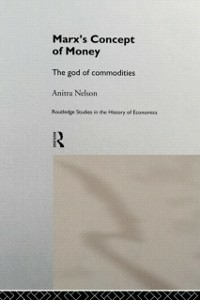 Ebook in inglese Marx's Concept of Money Nelson, Anitra