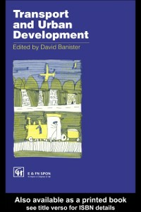 Ebook in inglese Transport and Urban Development Banister, David