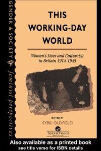 Foto Cover di This Working-Day World, Ebook inglese di  edito da Taylor and Francis
