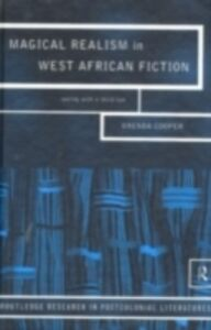 Ebook in inglese Magical Realism in West African Fiction Cooper, Brenda