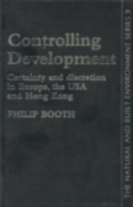Ebook in inglese Controlling Development Booth, Philip , Sheffield., Philip Booth University of