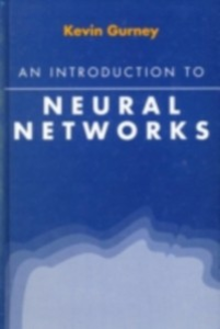 Ebook in inglese Introduction to Neural Networks Gurney, Kevin