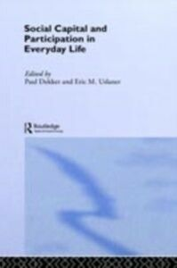 Ebook in inglese Social Capital and Participation in Everyday Life -, -