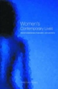 Ebook in inglese Women's Contemporary Lives Hughes, Christina , Hughes, Dr Christina