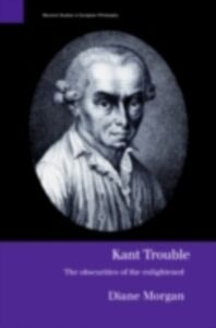 Ebook in inglese Kant Trouble Morgan, Diane