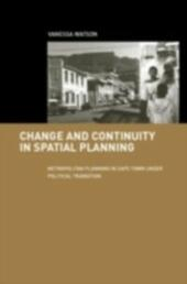 Change and Continuity in Spatial Planning