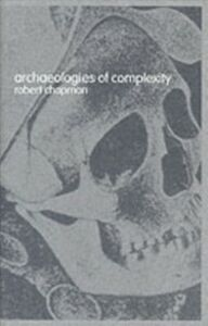 Ebook in inglese Archaeologies of Complexity Chapman, Robert