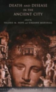 Ebook in inglese Death and Disease in the Ancient City -, -