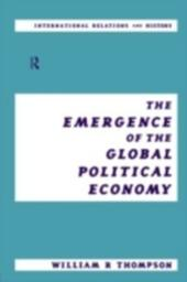 Emergence of the Global Political Economy