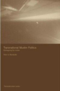 Ebook in inglese Transnational Muslim Politics Mandaville, Peter G.