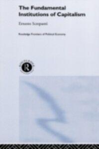 Ebook in inglese Fundamental Institutions of Capitalism Screpanti, Ernesto