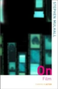 Foto Cover di On Film, Ebook inglese di Stephen Mulhall, edito da Taylor and Francis