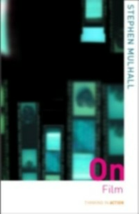 Ebook in inglese On Film Mulhall, Stephen