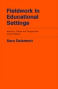 Ebook in inglese Fieldwork in Educational Settings Delamont, Sara