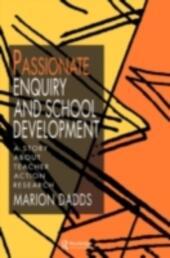 Passionate Enquiry and School Development