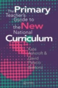 Ebook in inglese Primary Teacher's Guide To The New National Curriculum -, -