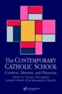 Ebook in inglese Contemporary Catholic School -, -
