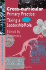 Foto Cover di Cross-Curricular Primary Practice, Ebook inglese di  edito da Taylor and Francis