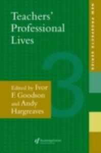 Ebook in inglese Teachers' Professional Lives Goodson, Ivor , Goodson, Professor Ivor