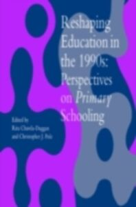 Foto Cover di Reshaping Education In The 1990s, Ebook inglese di  edito da Taylor and Francis
