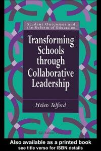 Ebook in inglese Transforming Schools Helen Telford Lecturer, niversity of Melbourne, Australia.