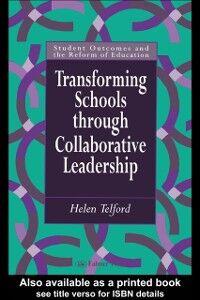 Foto Cover di Transforming Schools, Ebook inglese di Australia. Helen Telford Lecturer,University of Melbourne, edito da Taylor and Francis