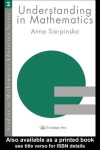 Ebook in inglese Understanding in Mathematics Sierpinska, Anna