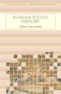 Ebook in inglese Roman Social History Treggiari, Susan