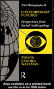 Foto Cover di Contemporary Futures, Ebook inglese di Sandra Wallman, edito da