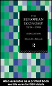 Ebook in inglese The European Economy 1914-1990 Aldcroft, Derek
