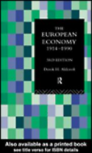 Ebook in inglese The European Economy 1914-1990 Aldcroft, Derek
