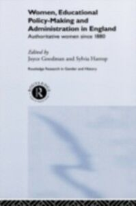 Ebook in inglese Women, Educational Policy-Making and Administration in England -, -