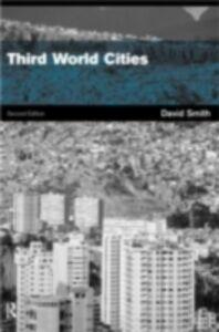 Foto Cover di Third World Cities, Ebook inglese di the late David W. Drakakis-Smith, edito da Taylor and Francis