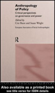 Ebook in inglese Anthropology of Policy Shore, Cris , Wright, Susan