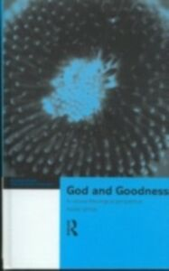 Ebook in inglese God and Goodness Wynn, Mark