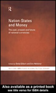 Foto Cover di Nation-States and Money, Ebook inglese di Emily Gilbert,Eric Helleiner, edito da