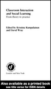 Ebook in inglese Classroom Interactions and Social Learning Kumpulainen, Kristiina , Wray, David