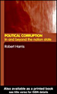 Ebook in inglese Political Corruption Harris, Robert
