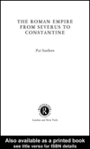 Ebook in inglese The Roman Empire from Severus to Constantine Southern, Pat