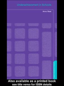 Ebook in inglese Underachievement in Schools Pennell, Hazel , West, Anne