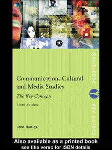 Foto Cover di Communication, Cultural and Media Studies, Ebook inglese di John Hartley, edito da