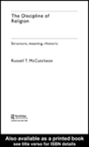 Ebook in inglese The Discipline of Religion McCutcheon, Russell T.